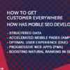 How To Get Customers Everywhere With Mobile SEO